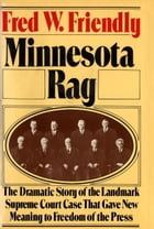 Minnesota Rag by Fred W. Friendly