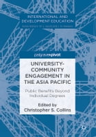University-Community Engagement in the Asia Pacific: Public Benefits Beyond Individual Degrees