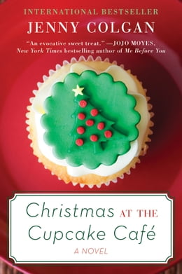 Book Christmas at the Cupcake Cafe: A Novel by Jenny Colgan