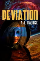 Deviation by A.J. Maguire