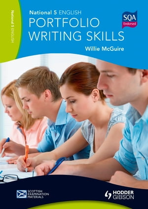 National 5 English: Portfolio Writing Skills Scottish Examination Materials