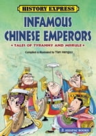 Infamous Chinese Emperors by Tian Hengyu