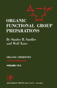 Organic Functional Group Preparations