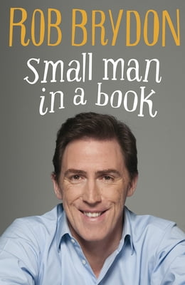 Book Small Man in a Book by Rob Brydon