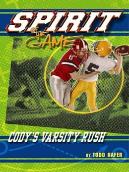 Book Cody's Varsity Rush by Todd Hafer