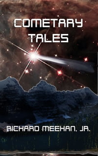 Cometary Tales