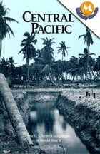 Central pacific (The U.S. Army Campaigns of World War II) by Clayton R. Newel