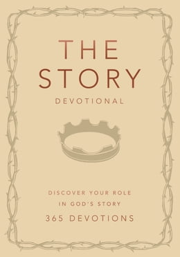 Book The Story Devotional: Discover Your Role in God's Story by Zondervan