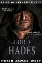 Lord Hades: Tales of Cinnamon City, #4