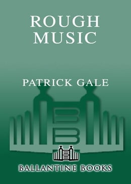 Book Rough Music by Patrick Gale