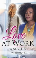 Love at Work by Pat Simmons