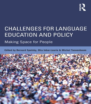 Challenges for Language Education and Policy Making Space for People