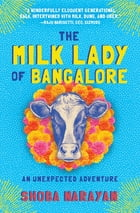 The Milk Lady of Bangalore Cover Image