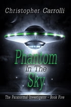 Phantom in the Sky by Christopher Carrolli