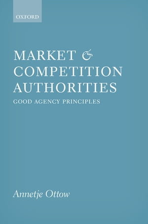 Market and Competition Authorities Good Agency Principles