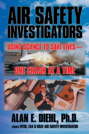 Air Safety Investigators Using Science to Save Livesone Crash at a Time