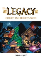 Legacy-First Inheritance #1 by Fred Perry