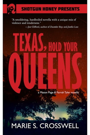 Texas, Hold Your Queens
