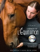Le Larousse de l'équitation by Hollie H. McNeil