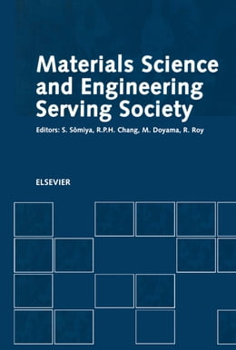 Book Materials Science and Engineering Serving Society by Chang, R.P.H.