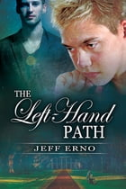The Left-Hand Path by Jeff Erno