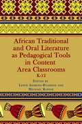 African Traditional and Oral Literature as Pedagocal Tools in Content Area Classrooms, K-12 9e5825ca-bcdf-49dc-84a4-5929ea61f8e1