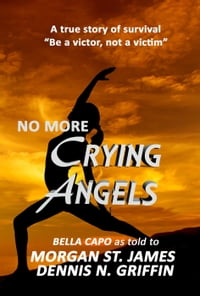 No More Crying Angels - Be a Victor, Not a Victim