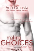 Making Choices (Book 2 of The Davis Twins Series) f245abe5-b71b-45f2-8d54-4362519a5be5