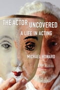 The Actor Uncovered 81c91dec-8dcd-4b86-96e2-6f62d2381be3