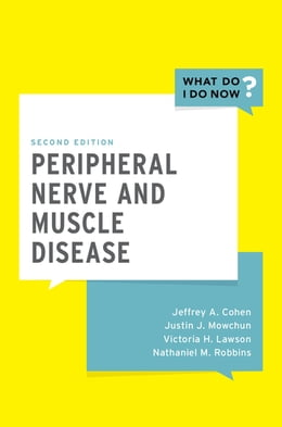 Book Peripheral Nerve and Muscle Disease by Jeffrey A. Cohen, MD