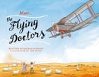 Meet… the Flying Doctors by George Ivanoff