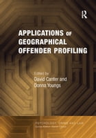 Applications of Geographical Offender Profiling by Donna Youngs