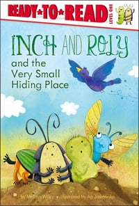 Inch and Roly and the Very Small Hiding Place: with audio recording