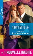 L'héritage des Chatsfield + 1 nouvelle inédite by Abby Green