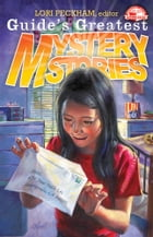 Guide's Greatest Mystery Stories by Lori Peckham