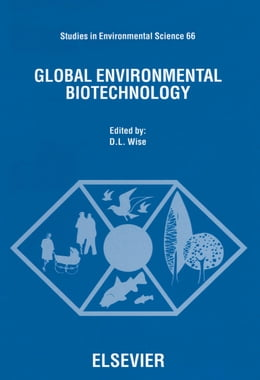 Book Global Environmental Biotechnology by Wise, D.L.