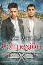 Connexion by K.C. Wells