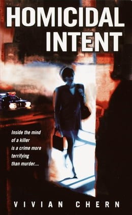 Book Homicidal Intent by Vivian Chern
