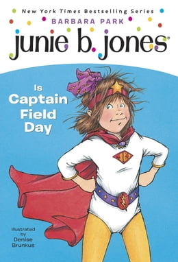 Book Junie B. Jones #16: Junie B. Jones Is Captain Field Day by Barbara Park