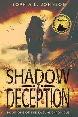 Book Shadow of Deception (The Kazumi Chronicles #1) by Sophia L. Johnson