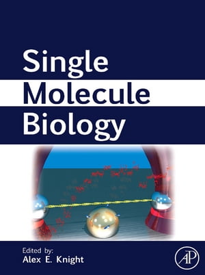 Single Molecule Biology