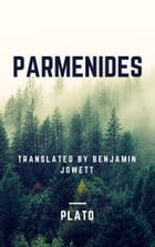 Parmenides (Annotated) by Plato