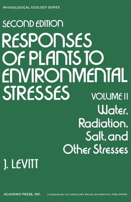 Book Water, Radiation, Salt, and Other Stresses by Levitt, J.