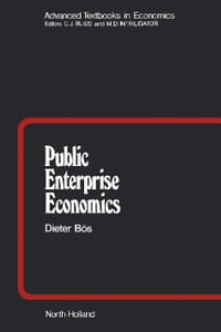 Public Enterprise Economics: Theory and Application