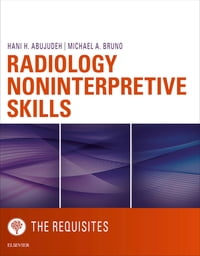 Radiology Noninterpretive Skills: The Requisites eBook