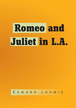 Romeo and Juliet in L.A.
