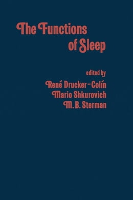 Book The Functions of Sleep by Drucker-Colin, Rene