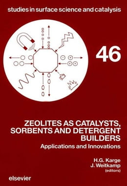 Book Zeolites as Catalysts, Sorbents and Detergent Builders: Applications and Innovations by Karge, H.G.
