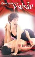 Amor em directo by Jo Leigh