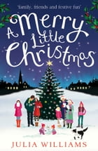 A Merry Little Christmas by Julia Williams